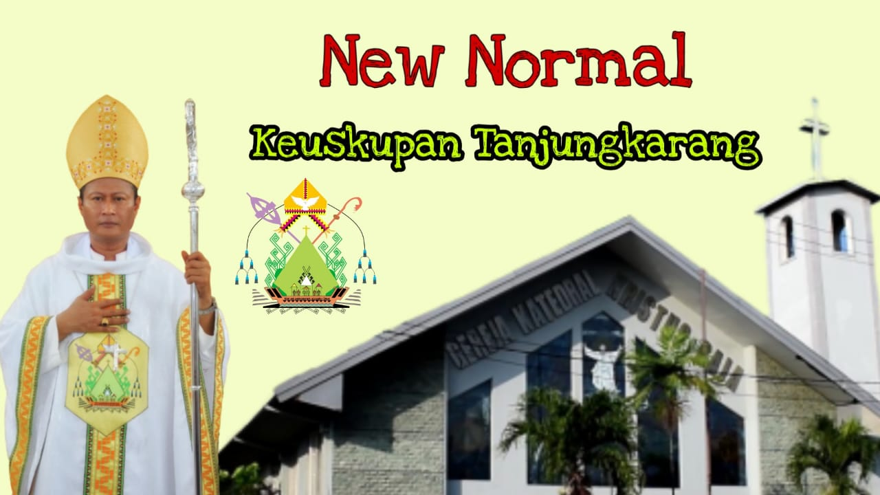 New Normal Keuskupan Tanjungkarang