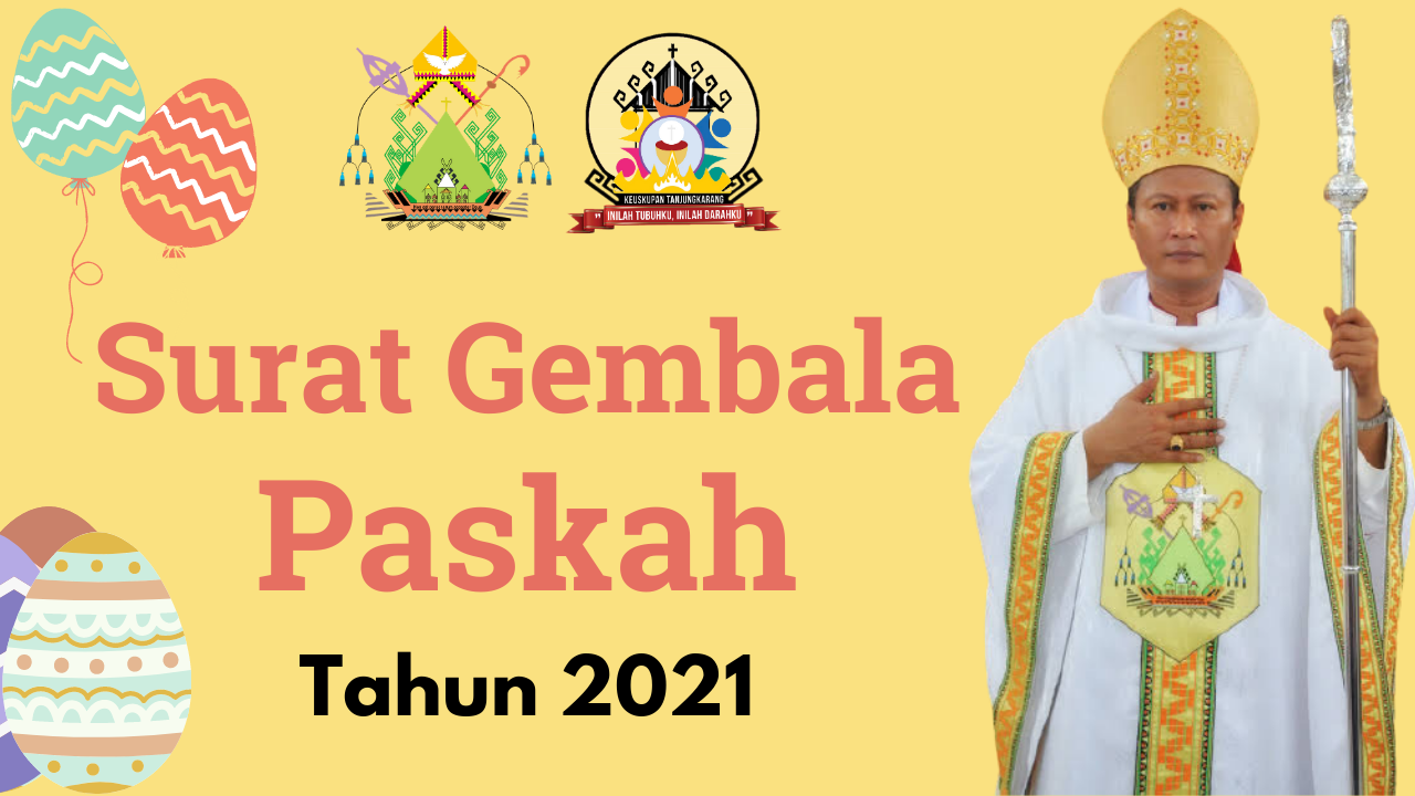 Surat Gembala Paskah 2021 Keuskupan Tanjungkarang